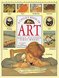 A Child's Book of Art, great pictures, first words