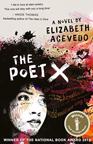 The Poet X [Paperback] [Apr 01, 2018] Elizabeth Acevedo (author)