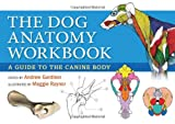img - for Dog Anatomy Workbook: A Guide to the Canine Body book / textbook / text book
