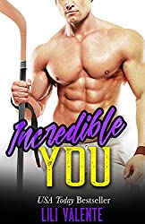 Incredible You: A Sexy Flirty Dirty Standalone