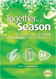 img - for Together for a Season: Feasts and Festivals book / textbook / text book