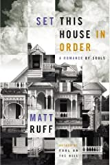 Set This House in Order: A Romance of Souls Kindle Edition