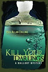Kill Your Darlings (A Mallory Mystery)