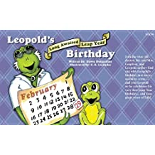 Leopold's Long Awaited Leap Year Birthday