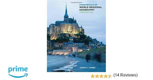 Fundamentals of World Regional Geography: Joseph J. Hobbs ...