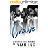 CRAVE: A Small Town Menage Romance (Reckless Falls Book 4)
