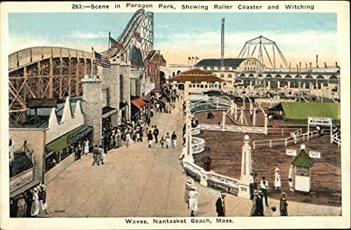(Scene in Paragon Park, Showing Roller Coaster and Witching Waves, Nantasket Beach Original Vintage Postcard)