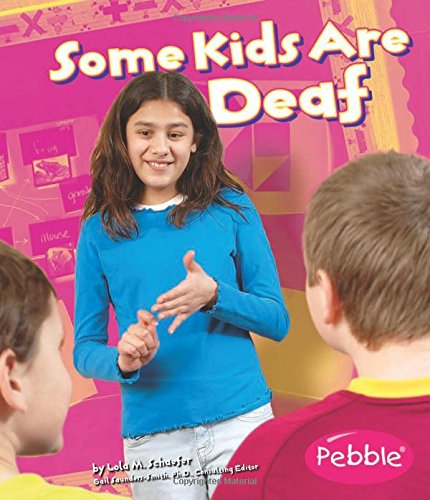 some-kids-are-deaf-revised-edition-understanding-differences