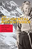 The Accidental Adventurer, Barbara Washburn and Lew Freedman, 0945397976