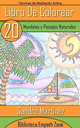 Libro de Colorear Para Adultos: 20 Mandalas y Paisajes