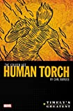 Timely's Greatest: The Golden Age Human Torch By Carl Burgos Omnibus