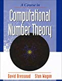 A Course in Computational Number Theory, Bressoud, David and Wagon, Stan, 0470412151