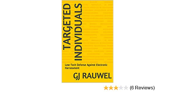 Electronic Harassment: Targeted Individuals: eBook 1: Low-Tech, Low-Cost  Shielding Tools and Tips