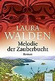 Melodie der Zauberbucht: Neuseelandroman