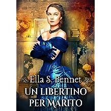 Un libertino per marito (Italian Edition)