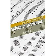 Théorie de la musique: 1872 (French Edition)