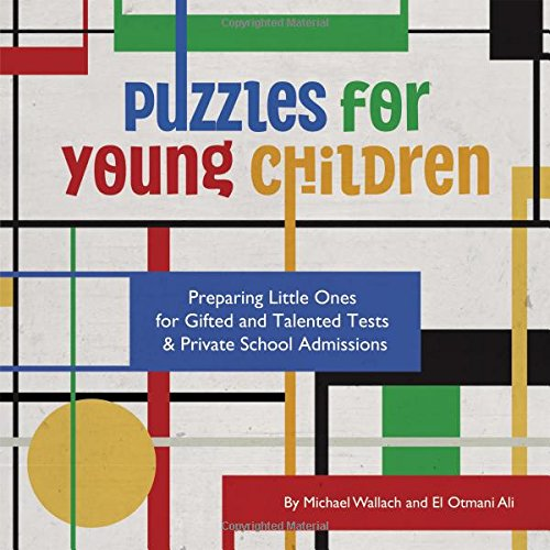 Read Online Puzzles for Young Children: Preparing Little Ones for Gifted and Talented Tests & Private School Admissions PDF