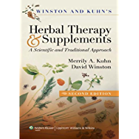 Winston & Kuhn's Herbal Therapy and Supplements: A Scientific and Traditional Approach (English Edition)