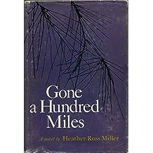Gone a Hundred Miles