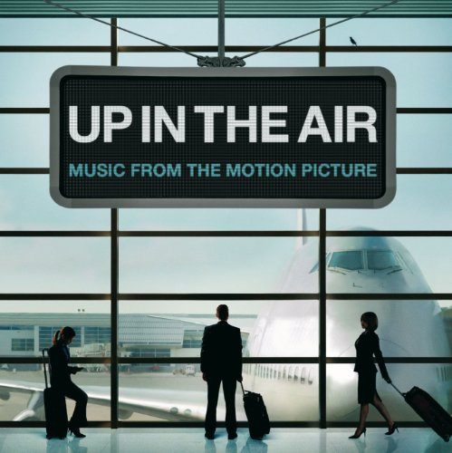 Up In The Air [Music From The ...