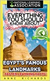 Everything You Should Know About: Egypt's Famous Landmarks Faster Learning Facts