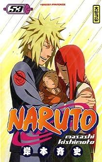 Naruto, Tome 53 : La naissance de Naruto par Kishimoto