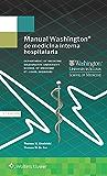 Manual Washington de medicina interna hospitalaria (The Washington Manual® Subspecialty Consult Series)