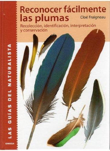 Descargar Libro Reconocer Facilmente Las Plumas C. Fraigneau