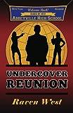 Undercover Reunion, Raven West, 1467995746
