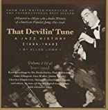That Devilin' Tune: A Jazz History (1895-1950), Vol. 2 (1927-1934)