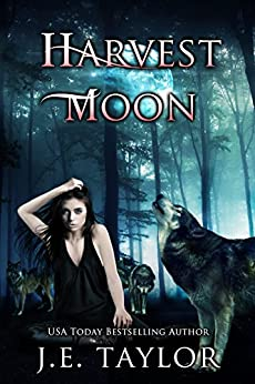 Harvest Moon (Moonlight Book 1) by [Taylor, J.E.]