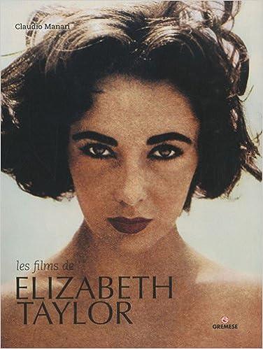 En ligne téléchargement Les films de Elizabeth Taylor pdf epub