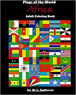 Amazon Com Flags Of The World Series Africa Adult Coloring Book
