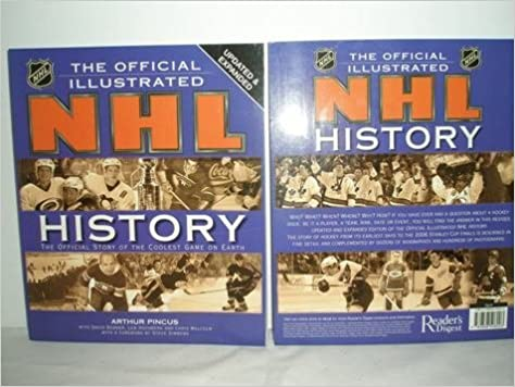 Book The Official Illustrated NHL History : The Story of the Coolest Game on Earth
