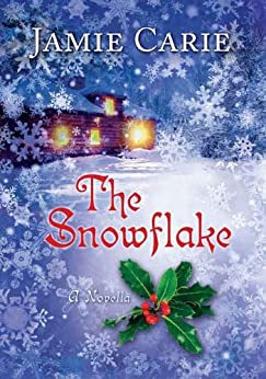 The Snowflake by [Carie, Jamie]
