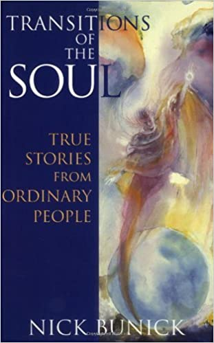 Download Transitions of the Soul: True Stories from Ordinary People PDF, azw (Kindle), ePub, doc, mobi