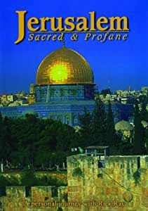Jerusalem: Sacred and Profane