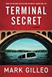 Terminal Secret by  Mark Gilleo in stock, buy online here
