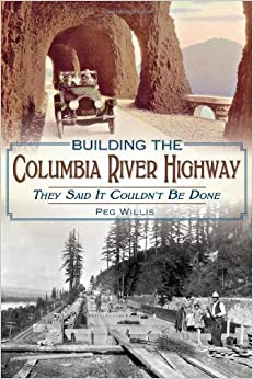 ?READ? Building The Columbia River Highway: They Said It Couldn't Be Done. because MotorDC diseno nitidez otros