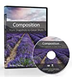 Composition: From Snapshots to Great Shots (DVD)