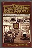 The Engines Were Rolls-Royce, Ronald W. Harker, 0025481908