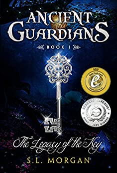 Ancient Guardians: The Legacy of the Key (Ancient Guardian Series, Book 1) (Volume 1) (Ancient Guardians Supernatural Romance Series) by [Morgan, SL]