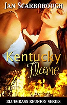 Kentucky Flame (Bluegrass Reunion Series, Book Three) by [Jan Scarbrough]