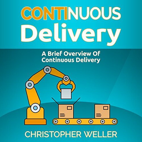D.o.w.n.l.o.a.d Continuous Delivery: A Brief Overview<br />[P.D.F]