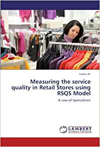 a measure of retail service quality Service quality and customer satisfaction in has made it important for companies to measure and evaluate the quality of service retail service quality.