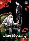 Blue Morning, Vol. 1 (Yaoi Manga)
