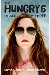 The Hungry 6: The Rule of Three (The Sheriff Penny Miller Series) (Volume 6) Paperback