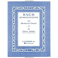 J.S. Bach: 371 Harmonized Chorales and 69 Chorale
