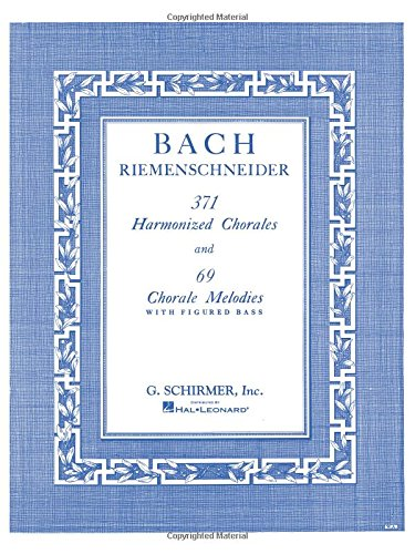 371 Harmonized Chorales and 69 Chorale Melodies with...