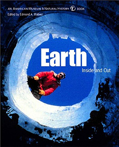 Earth: Inside and Out (American Museum of Natural History Book) pdf epub